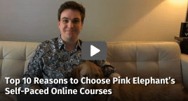 Top 10 Reasons to Choose Pink Elephant's Self-Paced Online Courses